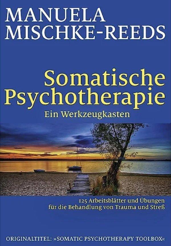 Somatische Pscyhotherapie